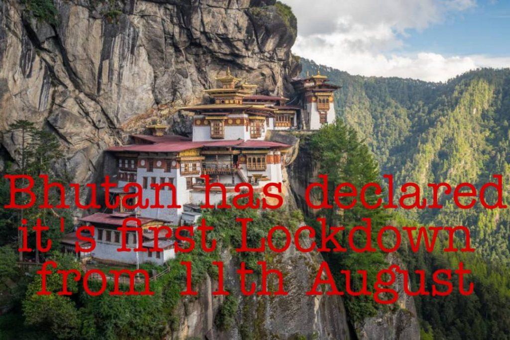 First Lockdown in Bhutan
